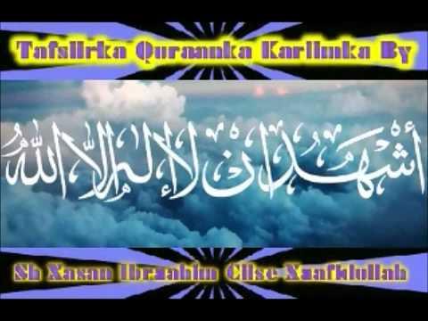 Tafsiirka Quraanka Suurathul Al- Raxmaan By Sh Xasan Ibraahim Ciise