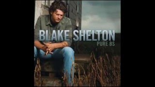 Watch Blake Shelton I Have Been Lonely video