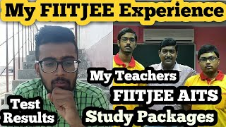 MY FIITJEE EXPERIENCE🔥🔥🔥 My Teachers  Test Marks  Distractions  AITS  Study Packages #ARadvice