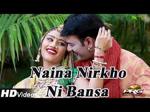 Naina Nirkho Ni Bansa || Romantic Love Song || Full HD Video...