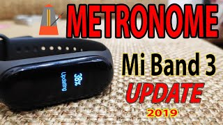 How to use *Metronome* ? Mi Band 3 Update 2019||  Mi Fit App ||🔥🔥🔥