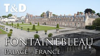 Palace of Fontainebleau Video Guide - France Best Places - Travel & Discover
