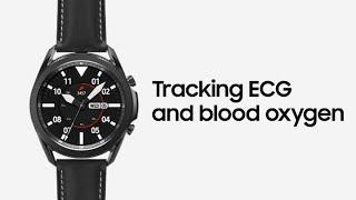 01. Galaxy Watch3: Tracking ECG and blood oxygen   Samsung