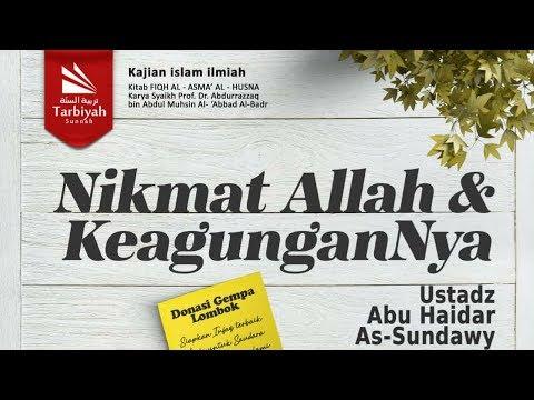 Nikmat Allah dan KeagunganNya #2 | Ustadz Abu Haidar As-Sundawy حفظه الله