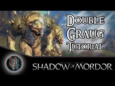 Middle-Earth: Shadow of Mordor - Double Graug Tutorial