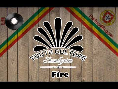 Youth Culture- Fire (Sensee Party Riddim)