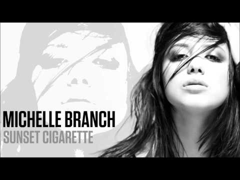 Michelle Branch - Sunset Cigarette