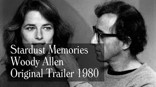 Stardust Memories (1980) - Trailer - Woody Allen, Charlotte Rampling