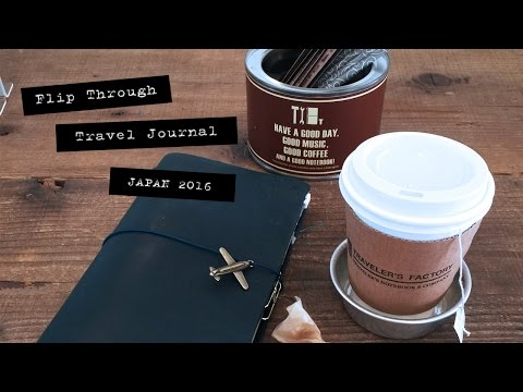 Travel Journal Japan 2016 : Flip Through