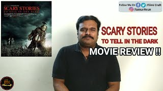 Scary Stories to Tell in the Dark Review by Filmi craft Arun | André Øvredal | Guillermo del Toro