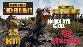 15 Kill in PUBG mobile lite by hacker