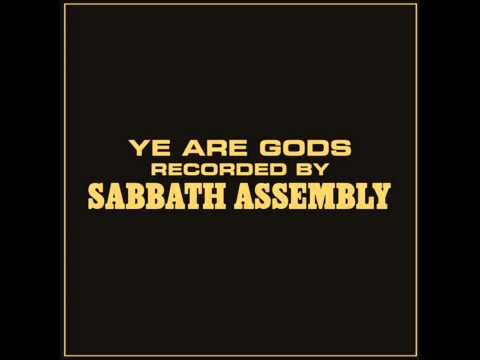 Sabbath Assembly - The Love of the Gods