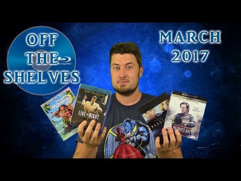 Off The Shelves - March 2017 - Bluray/DVD Update
