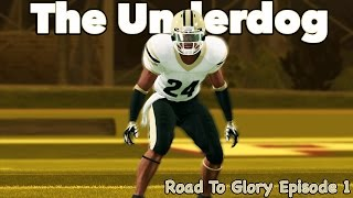 NCAA Football Road To Glory | The Underdog | Episode 1
