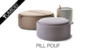 TUMIDEI presents PILL POUF