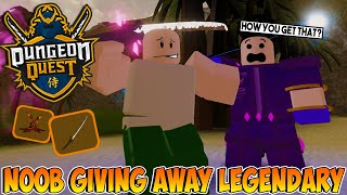 NOOB GIVEAWAY FREE LEGENDARY IN DUNGEON QUEST ROBLOX