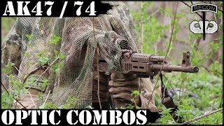 AK47 / 74 Optic Combos! What I use on AKs and why...