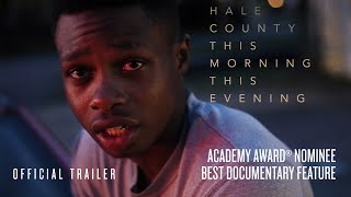 Hale County This Morning This Evening Official Trailer