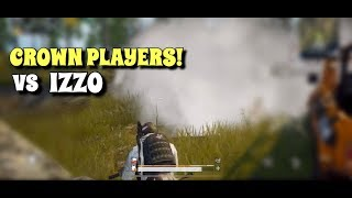 Izzo vs Crown Tier Players | PUBG Mobile | Trying To Survive