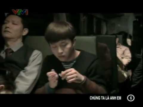 [Phim VTV1] - Chúng Ta Là Anh Em - Tập 6