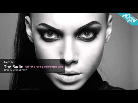 Get Far - The Radio (Get Far & Paolo Sandrini Radio Edit)