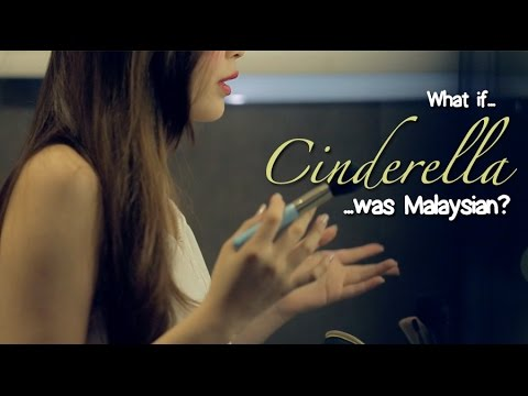 What If Cinderella Was Malaysian?