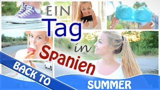 Ein TAG in SPANIEN | Shopping - Outfit, Frisur, Make-Up | BACK TO SUMMER