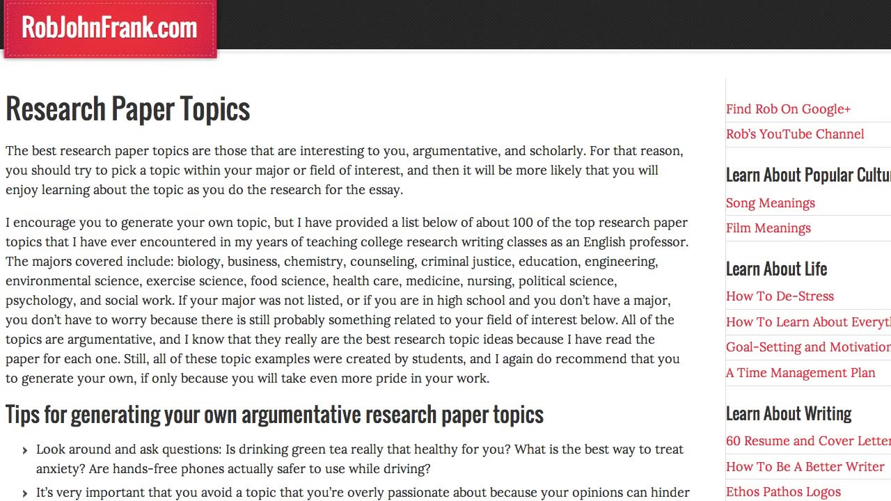 topics for a good research paper Choose a research topic this page has suggestions for selecting research paper find ideas and research guides about the following topics.