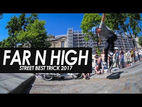 Far N High - Street Best trick contest 2017