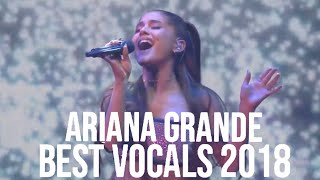 Ariana Grande's BEST VOCALS in 2018!