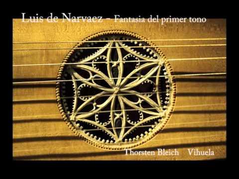 Luis De Narvaez - Fantasia Del Primer Tono