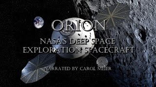 ORION - NASA's Deep Space Exploration Spacecraft - Explained in Detail