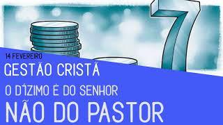 O Dízimo é do Senhor - não do pastor