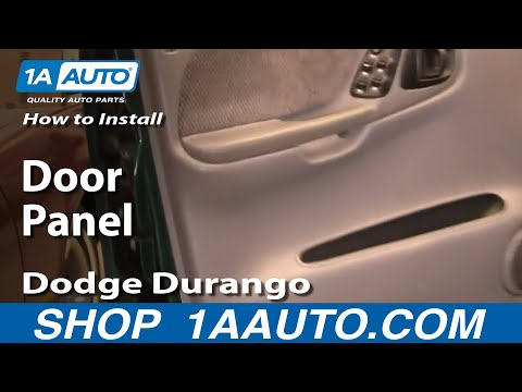 How To Install Replace Door Panel Dodge Durango 98-03 1AAuto.com