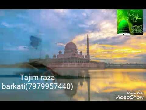Aahil raza786(naat bay Tajim raza)