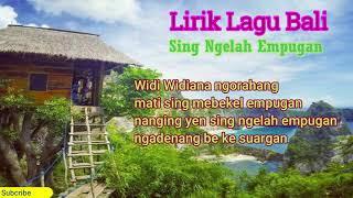 Download lagu Lirik Lagu-Sing Ngelah Empugan (Ray Peni)