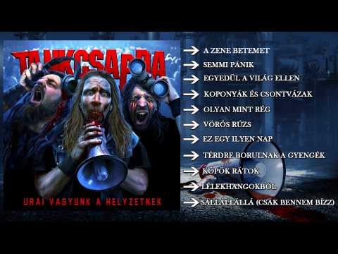 Tankcsapda - Urai Vagyunk A Helyzetnek (teljes Album)