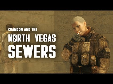 Crandon & The North Vegas Square Sewers: Plus, Meeting an Equal - Fallout New Vegas Lore