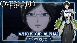 Who Is Yuri Alpha? - Overlord