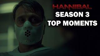 Hannibal Season 3 - Top Moments