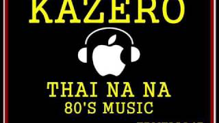 KAZERO -  THAI NA NA EXTENDED 12 INCH VERSION 80