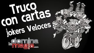 Magia con cartas - Los Jokers Veloces - Domina La Magia