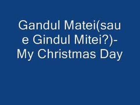 Gandul Matei - My Christmas Day