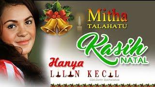 MITHA TALAHATU - HANYA LILIN KECIL