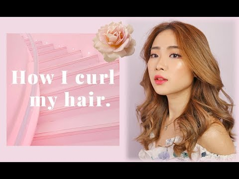 HOW I CURL MY HAIR: SOFT WAVY CURLS TUTORIAL