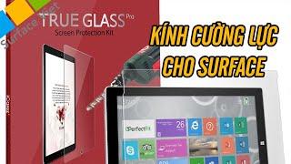 Các loại kính cường lực cho Surface Pro tốt nhất hiện nay | surfaceviet.vn