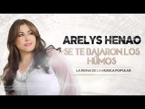 Se Te Bajaron los humos - Arelys Henao. (Audiob