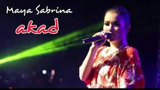 download lagu Maya Sabrina Manggung Nyanyi Lagu Akad gratis