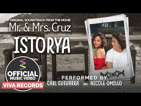 Carl Guevarra & Nicole Omillo —  Istorya [Official Music Video]   From The Movie Mr. and Mrs. Cruz