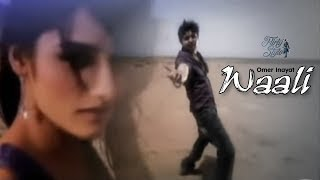 Watch Omer Inayat Waali video